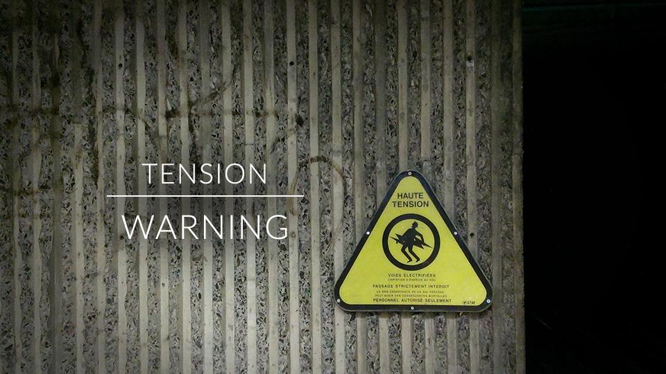 Tension Warning
